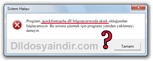 quickfontcache.dll - DLL Dosya İndir